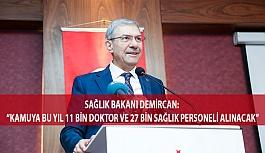 Kamuya Bu Yıl 11 Bin Doktor ve 27 Bin Sağlık...