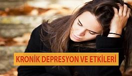 Kronik Depresyon ve Etkileri
