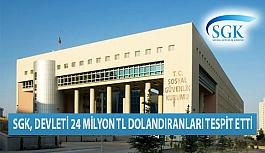 SGK, Devleti 24 Milyon TL Dolandıranları Tespit Etti