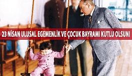 23 Nisan Ulusal Egemenlik ve Çocuk Bayramı...