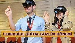 Cerrahide Dijital Gözlük Dönemi