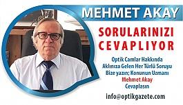 """""""Optik Camları Siz Sorun Mehmet Akay..."""