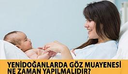 Yenidoğan Bebeklerde Göz Muayenesi Ne...