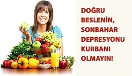 Doğru Beslenin, Sonbahar Depresyonunun...