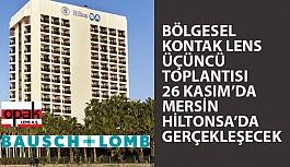 Kontak Lens Toplantılarının 3.'sü 26 Kasım'da Mersin HiltonSA'da Gerçekleştirilecek