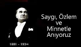Ulu Önder Atatürk'ü Özlem Saygı...