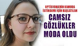 Camsız Gözlük Akımı Büyük İlgi Görüyor