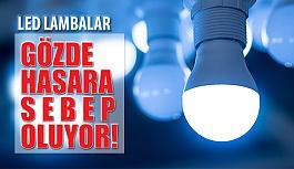 LED Lambalardan Yayılan Mavi Işık Gözlerde...