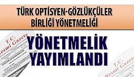 Türk Optisyen-Gözlükçüler Birliği...