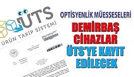 Demirbaş Tıbbi Cihazlar ÜTS'ye Kayıt...