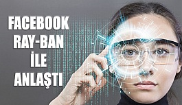 Facebook, Ray-Ban İle Birlikte Akıllı...