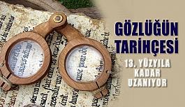 Gözlüğün Tarihçesi 13. Yüzyıla Kadar...