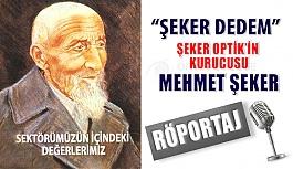 Şeker Optik Kurucusu Mehmet Şeker İle...