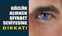 Gözlük Alırken Diyabet Seviyesine Dikkat...