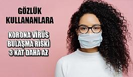 Gözlük Kullananların Korona Virüs Bulaşma...
